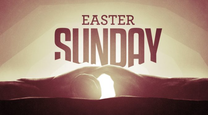 Easter Sunday – The SUPREME KING