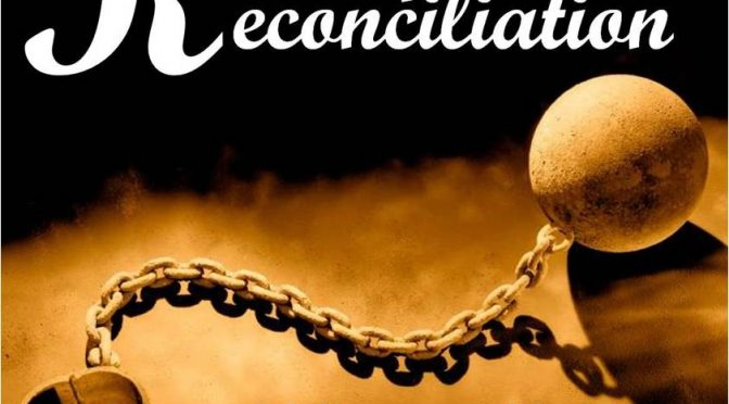 The Gospel Of Refreshing Reconciliation